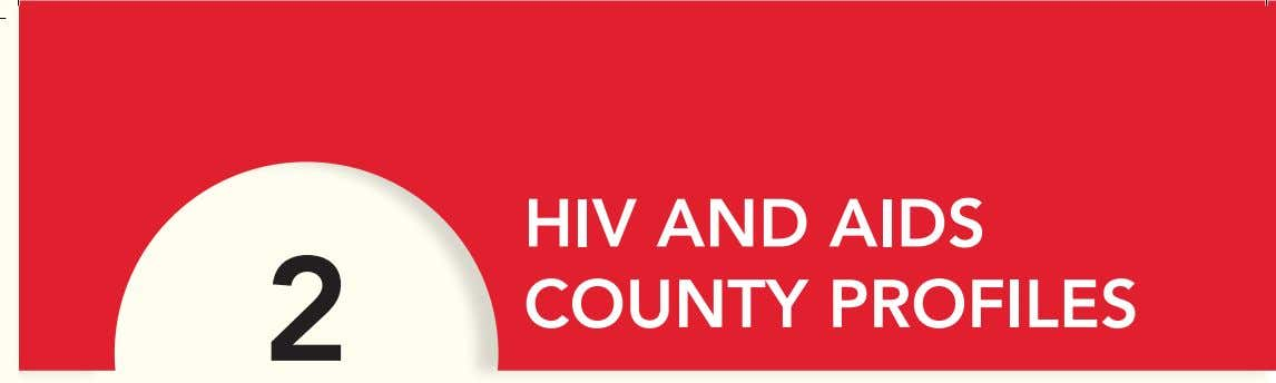 2 HIV AND AIDS COUNTY PROFILES Monika Juma, a multi-drug resistant TB and HIV-positive patient