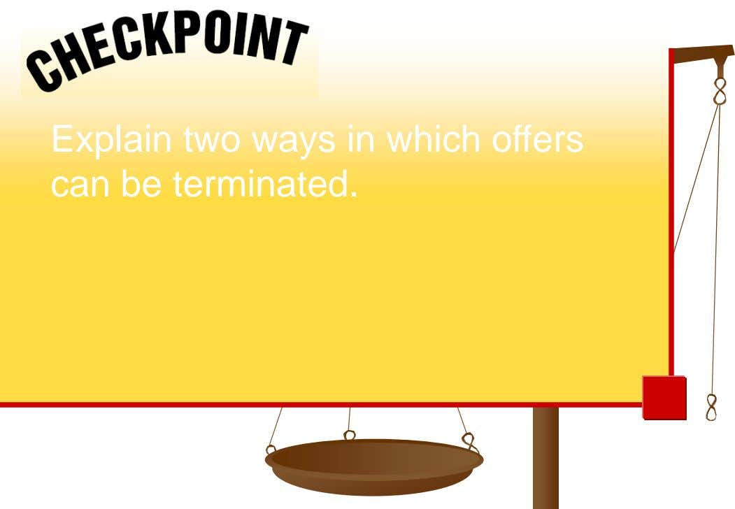 Explain two ways in which offers can be terminated.