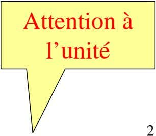 Attention à l'unité 2