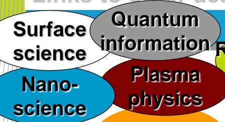 Quantum Surface information science Plasma Nano- physics science