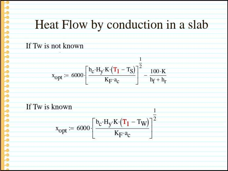 Heat Flow by conduction in a slab If Tw is not known 1  6000