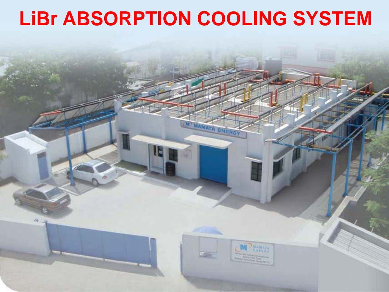 LiBr ABSORPTION COOLING SYSTEM