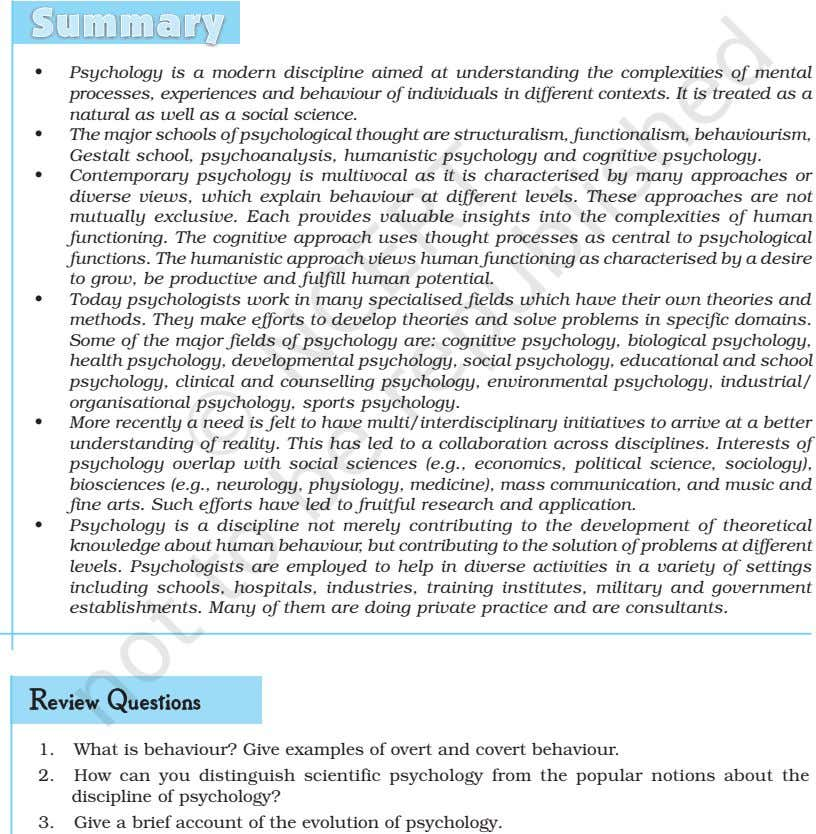 Summary • Psychology is a modern discipline aimed at understanding the complexities of mental processes,