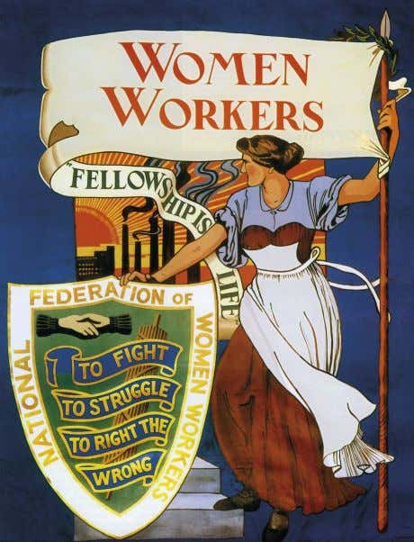 The National Federation of Women Workers (NFWW) fought for a minimum wage in Britain and