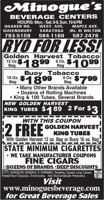HOURS: Mon. - Sat. 9-9, Sun. 10-6 PM RYO FOR LESS! Golden Harvest Tobacco 12 Oz.
