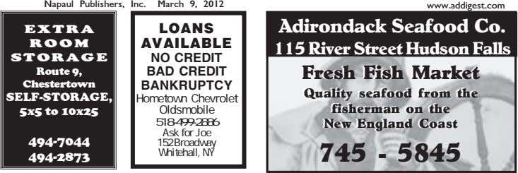 Napaul Publishers, Inc. March 9, 2012 www.addigest.com LOANS Adirondack Seafood Co. EXTRA ROOM AVAILABLE 115 River