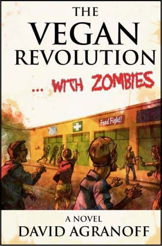 The vegan revolution • David Agranoff (2010) • Genetically engineered animals lead to (human) Zombies.