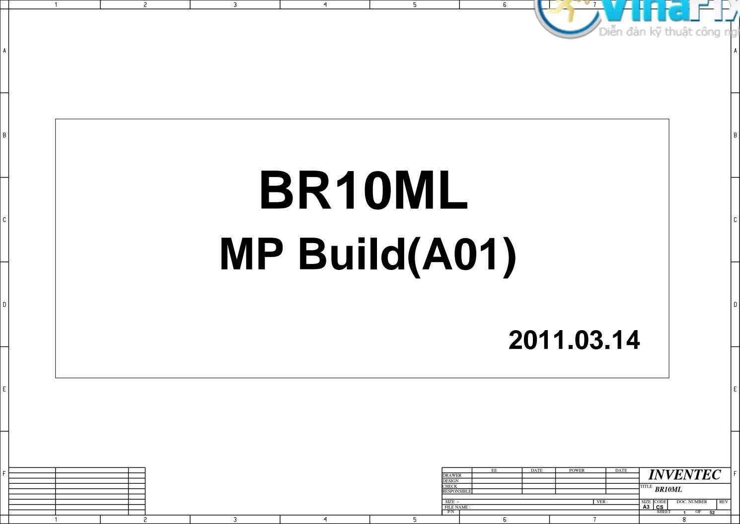 BR10ML MP Build(A01) 2011.03.14 EE DATE POWER DATE INVENTEC DRAWER DESIGN CHECK TITLE BR10ML RESPONSIBLE