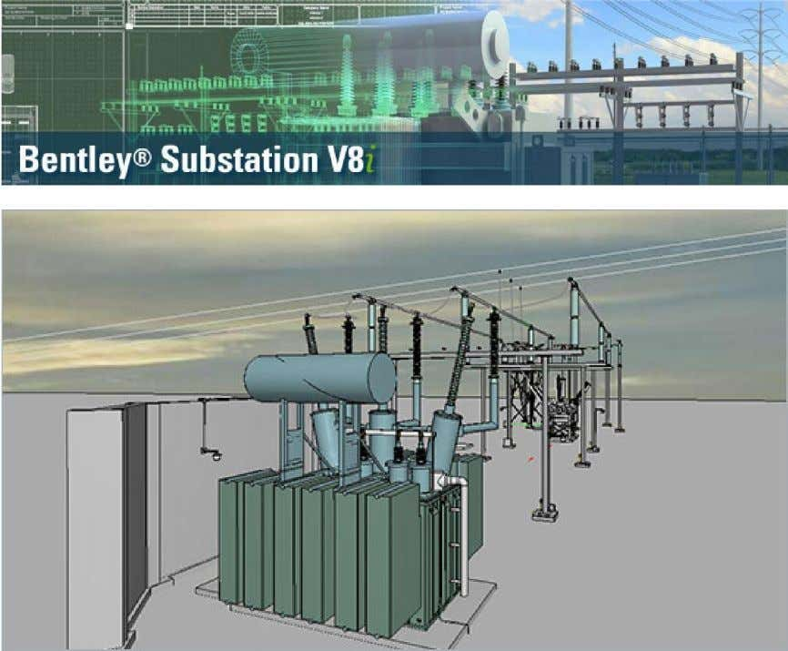 V 3.1 Bentley Substation Instruction Manual Version 3.1 Authors: Alex Liang, Jason Jew, Nam Trinh, Rich