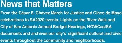 News that Matters From the César E. Chávez March for Justice and Cinco de Mayo celebrations