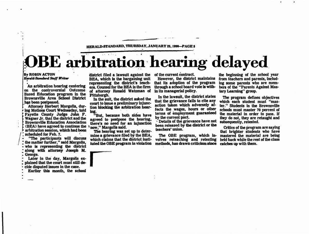 HERALD-STANDARD, THURSDAY . JANUARY 25,1990--PACE 5 i 1 -O.B E . ar itrat,.on he delayed
