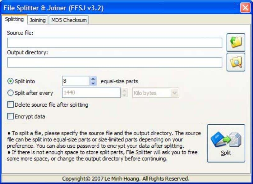 "to split a file? 1. Switch to the ""Splitting"" tab: 2. Select the source file. There"