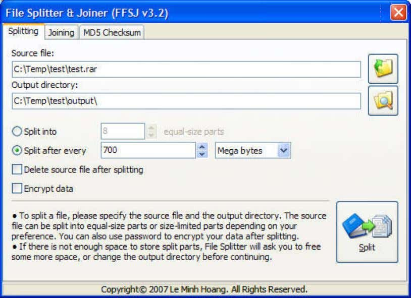 "6/13/2011 FFSJ: The Fastest File Splitter and Joiner 4. Click ""Split"" button, enter your password if"