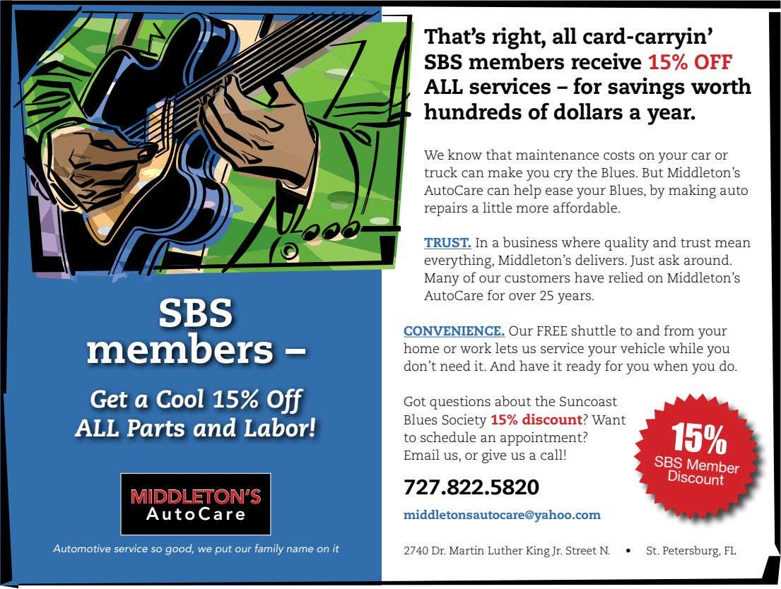 That's right, all card-carryin' SBS members receive 15% OFF ALL services – for savings worth