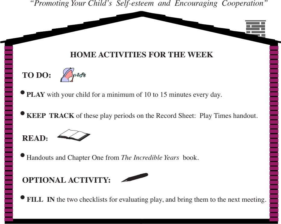 """Promoting Your Child's Self-esteem and Encouraging Cooperation"" HOME ACTIVITIES FOR THE WEEK TO DO: •"
