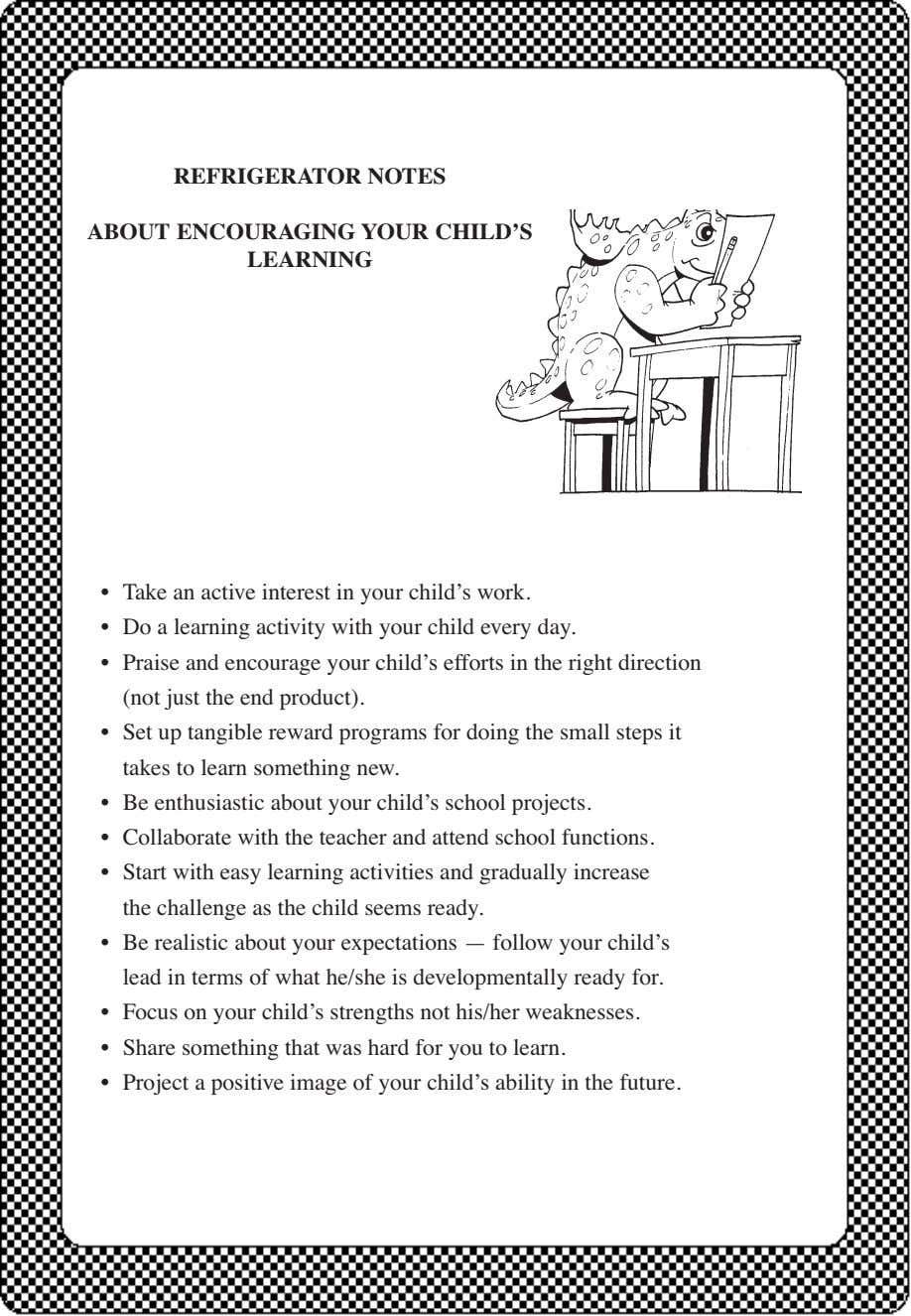 REFRIGERATOR NOTES ABOUT ENCOURAGING YOUR CHILD'S LEARNING • Take an active interest in your child's
