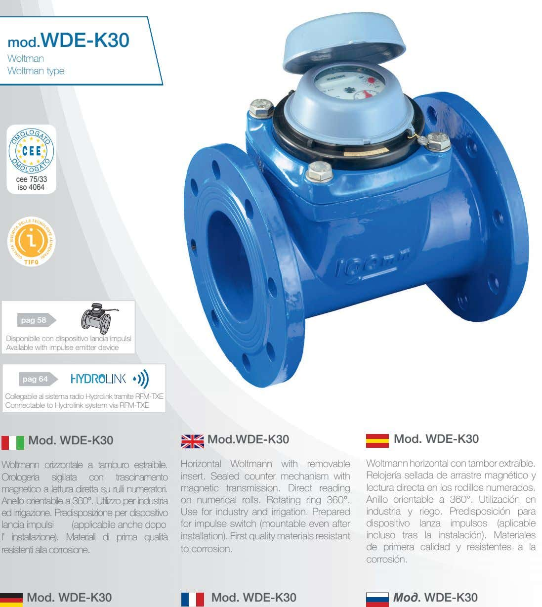 mod.WDE-K30 mod.WDE-K30 Woltman Woltman Woltman Woltman type type cee 75/33 iso 4064 pag 58 Disponibile