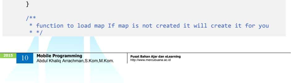 } /** * function to load map If map is not created it will create