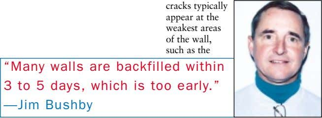 "cracks typically appear at the weakest areas of the wall, such as the ""Many walls"