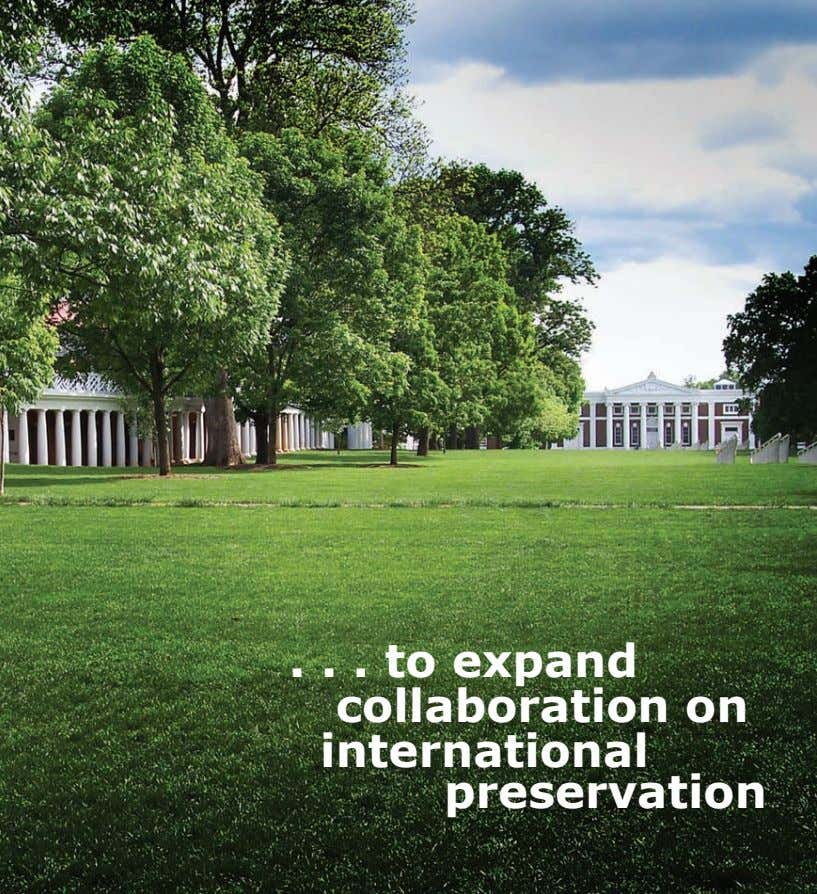 to expand collaboration on international preservation