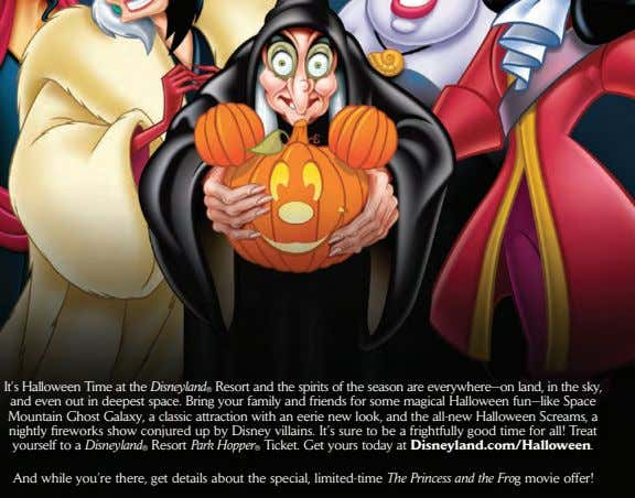 It's Halloween Time at the Disneyland ® Resort and the spirits of the season are