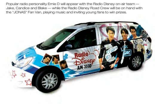 Popular radio personality Ernie D will appear with the Radio Disney on-air team — Jake,