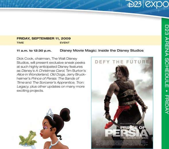 D23 ARENA SCHEDULE · FRIDAY FRIDAY, SEPTEMBER 11, 2009 TIME EVENT 11 a.m. to 12:30
