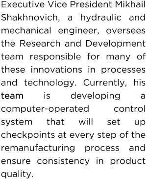 Executive Vice President Mikhail Shakhnovich, a hydraulic and mechanical engineer, oversees the Research and