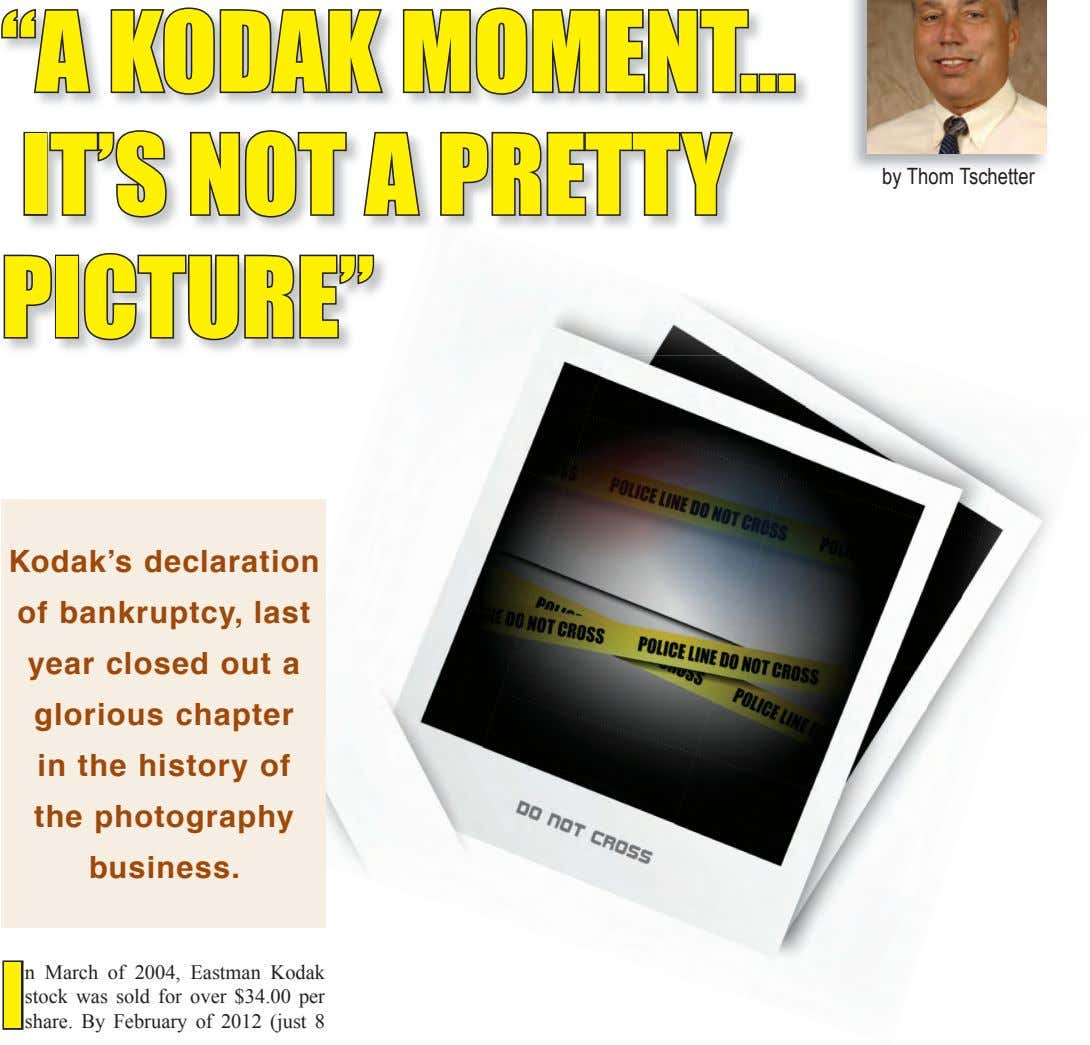 """A KODAK MOMENT… IT'S NOT A PRETTY by Thom Tschetter PICTURE"" Kodak's declaration of bankruptcy,"