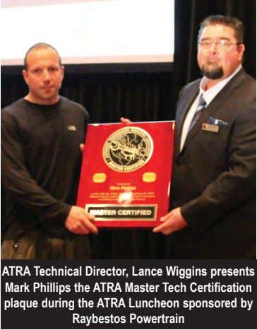 ATRA Technical Director, Lance Wiggins presents Mark Phillips the ATRA Master Tech Certification plaque during