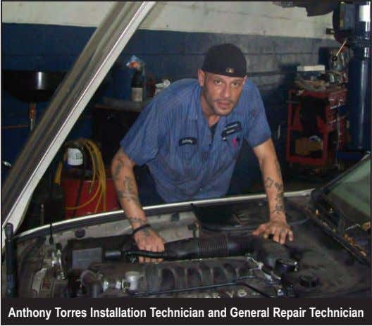 Anthony Torres Installation Technician and General Repair Technician