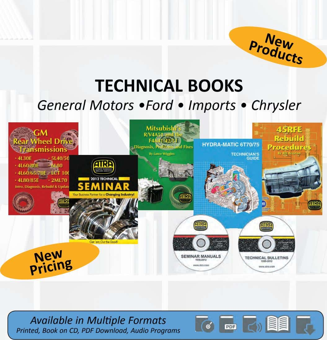 New Products TECHNICAL BOOKS General Motors •Ford • Imports • Chrysler New Pricing Available in
