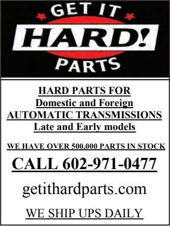 HARD PARTS FOR Domestic and Foreign AUTOMATIC TRANSMISSIONS Late and Early models WE HAVE OVER
