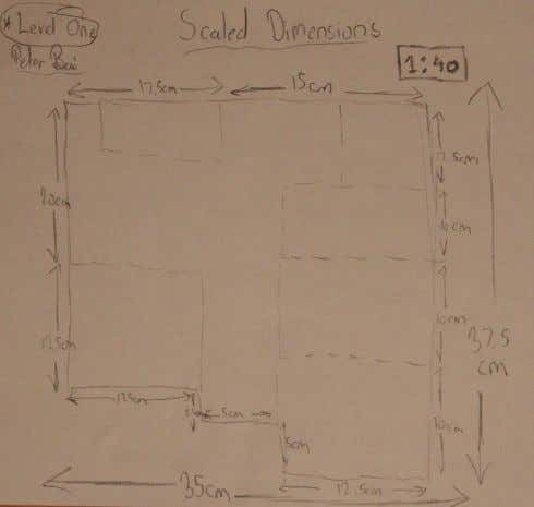 of scaled dimensions an online scale converter was used. 1:40 Dimensions (Level One) 1:40 Dimensions (Level