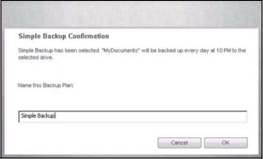 Simple Backup and asks you to name this Backup Plan: Figure 2: Simple Backup Confirmation Step