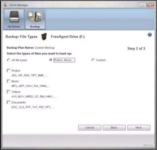 FreeAgent for Windows Figure 7: • Custom File Types: Photo, Music, Video, Documents Select specific file