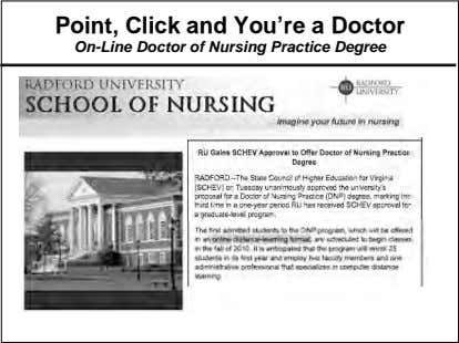 Point, Click and You're a Doctor On-Line Doctor of Nursing Practice Degree