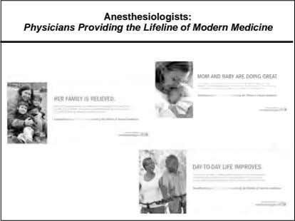 Anesthesiologists: Physicians Providing the Lifeline of Modern Medicine