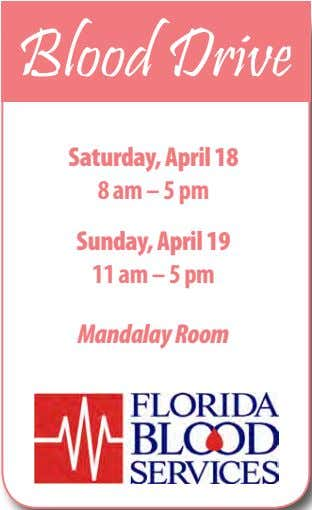 Blood Drive Saturday, April 18 8 am – 5 pm Sunday, April 19 11 am