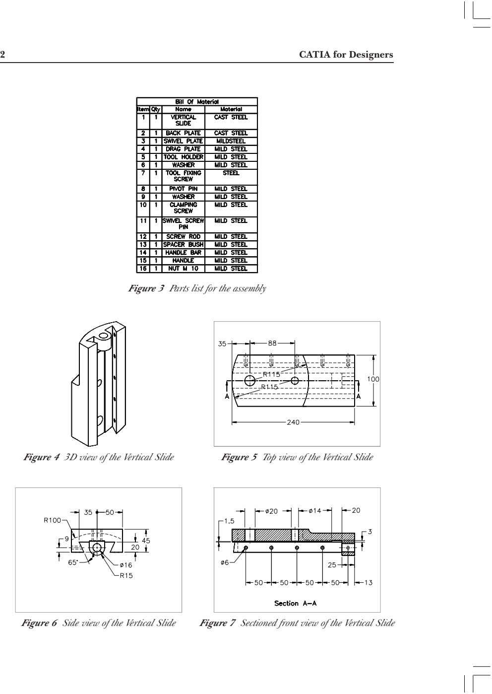 2 CATIA for Designers Figure 3 Parts list for the assembly Figure 4 3D view of