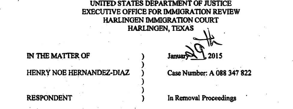 UNITED STATES DBPARTMENT OF rusncE EXECUTIVE OFFICE FOR IMMIGRATION REVIBW HARLINGEN ll\llMIORATION COURT HARUNOEN,