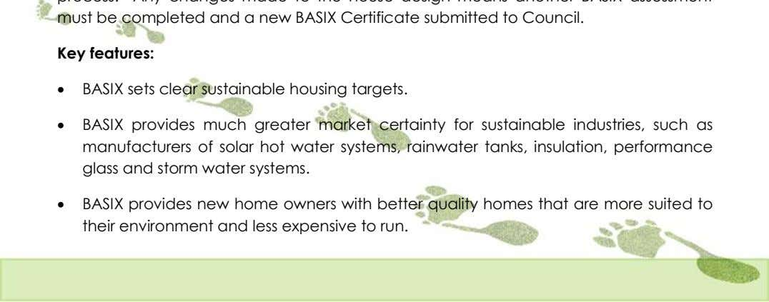 Key features:  BASIX sets clear sustainable housing targets.  BASIX provides much greater market