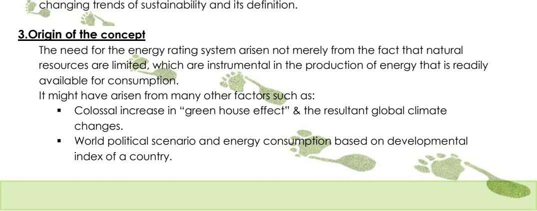 3.Origin of the concept The need for the energy rating system arisen not merely from