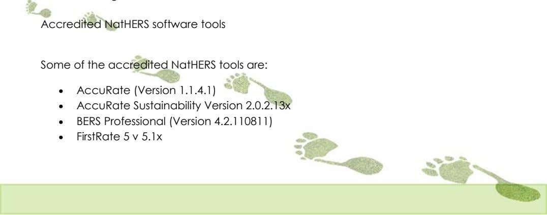 Accredited NatHERS software tools Some of the accredited NatHERS tools are:  AccuRate (Version 1.1.4.1)