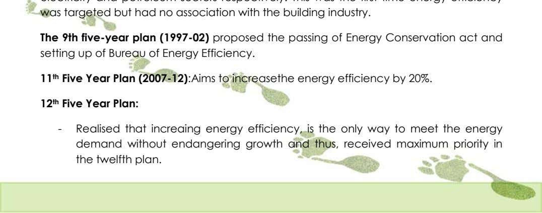 The 9th five-year plan (1997-02) proposed the passing of Energy Conservation act and setting up