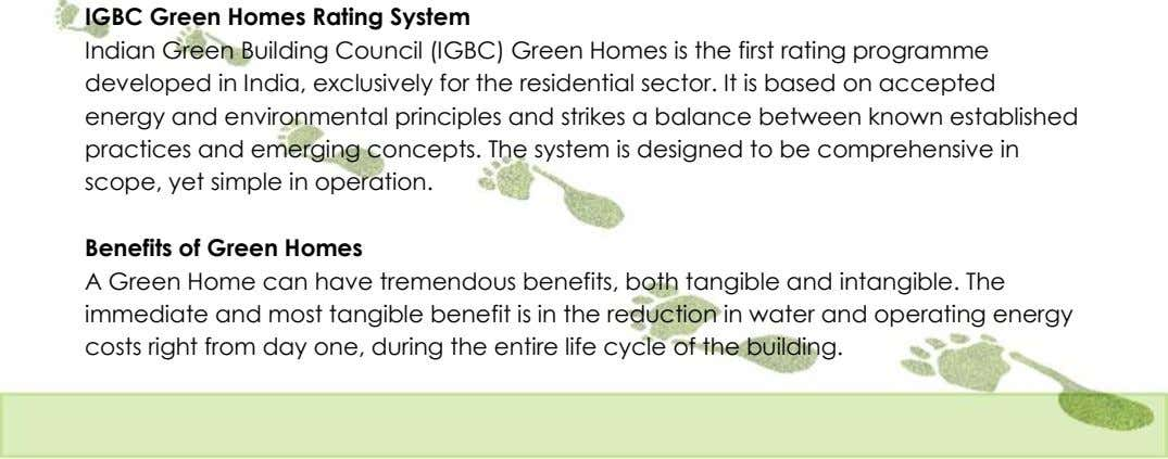 IGBC Green Homes Rating System Indian Green Building Council (IGBC) Green Homes is the first