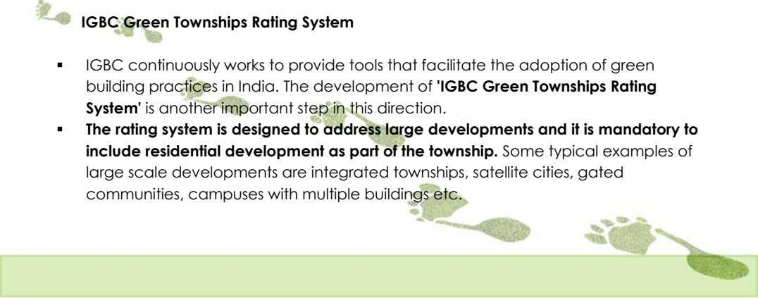 IGBC Green Townships Rating System  IGBC continuously works to provide tools that facilitate the