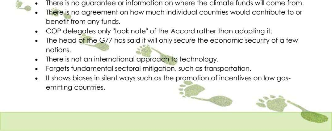  There is no guarantee or information on where the climate funds will come from.