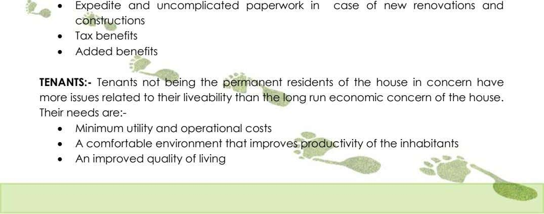  Expedite and uncomplicated paperwork in case of new renovations and constructions  Tax benefits