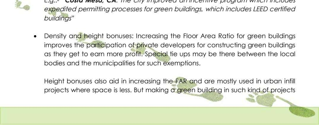  Density and height bonuses: Increasing the Floor Area Ratio for green buildings improves the